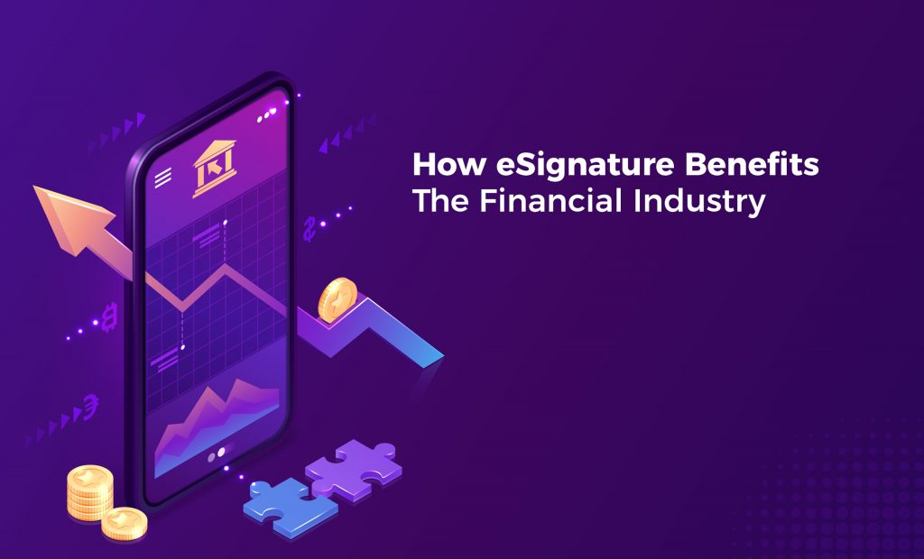 How eSignature benefits the Financial Industry