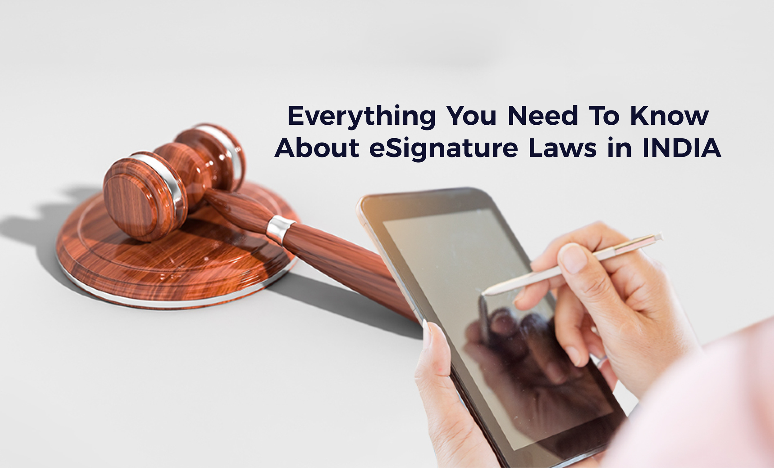 Everything You Need To Know About eSignature Laws in India
