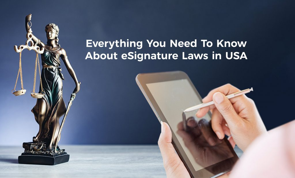 Everything You Need To Know About eSignature Laws in the USA